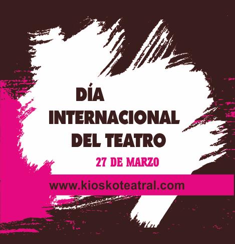 DÍA INTERNACIONAL DEL TEATRO 2015