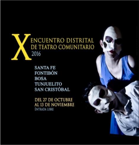 X ENCUENTRO DISTRITAL DE TEATRO COMUNITARIO